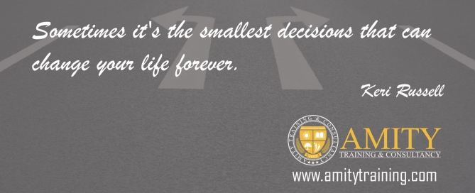 Lean Six Sigma Inspirational Quotes - Sometimes it's the smallest decisions that can change your life forever