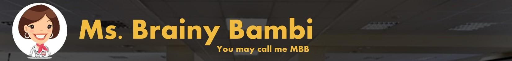 Ms Brainy Bambi MBB