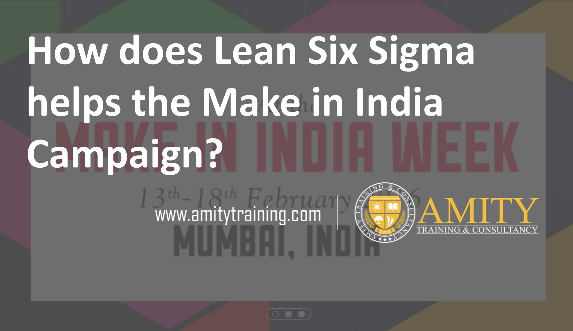 Make In India How Can Lean Six Sigma Help In This Campaign